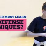 Why your kid must learn self-defense techniques?
