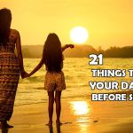 21 things to teach your daughter before she turns 21