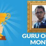 Guru Of The Month- Bipul Singh Thakur