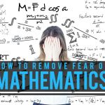 How to overcome Mathematics fear