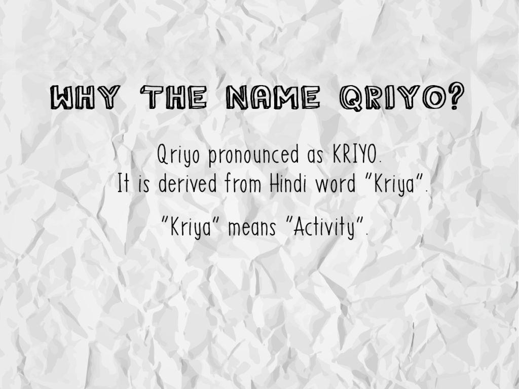 Why Qriyo is called Qriyo?
