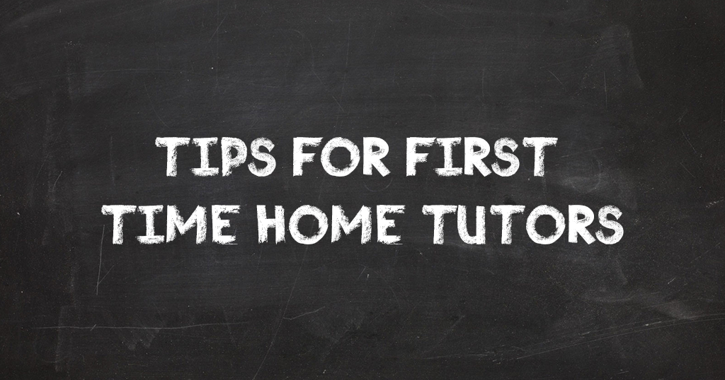 First time home tutors