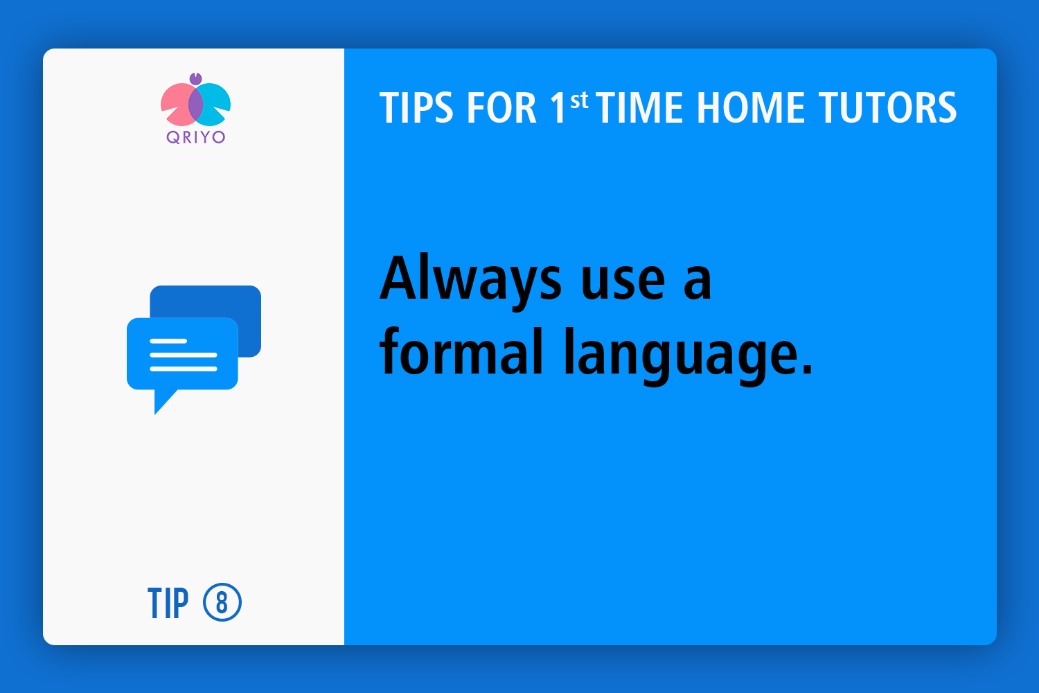 Always try to a formal language.