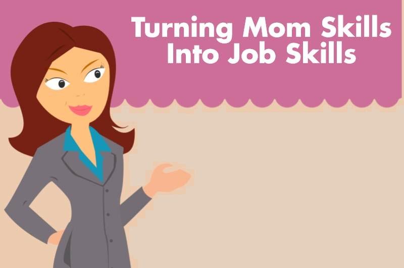 turning mom job into job skills