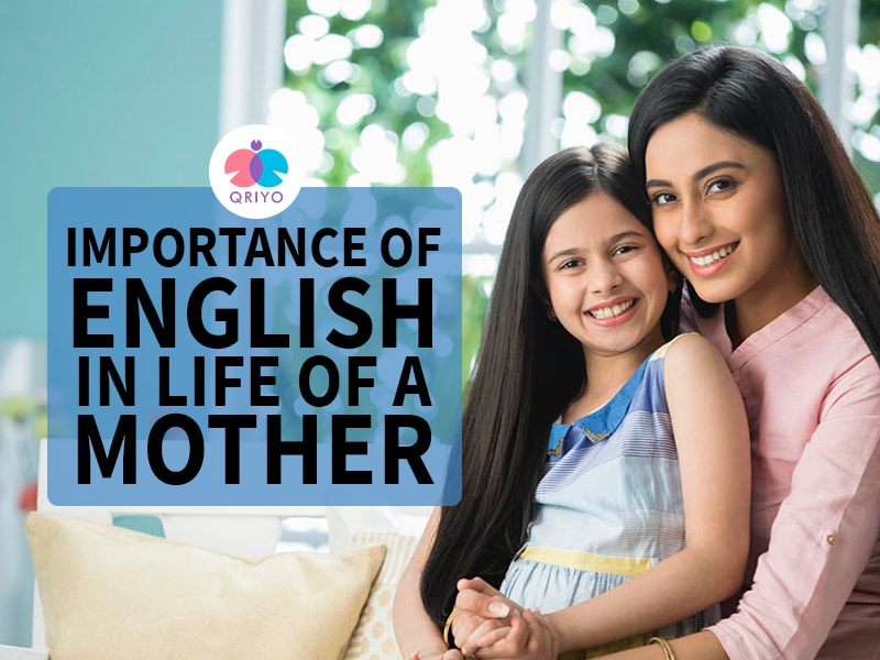 Importance of English in life of a Mother