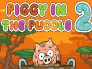 Piggy In The Puddle 2