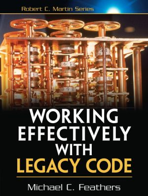 work effectively with legacy code