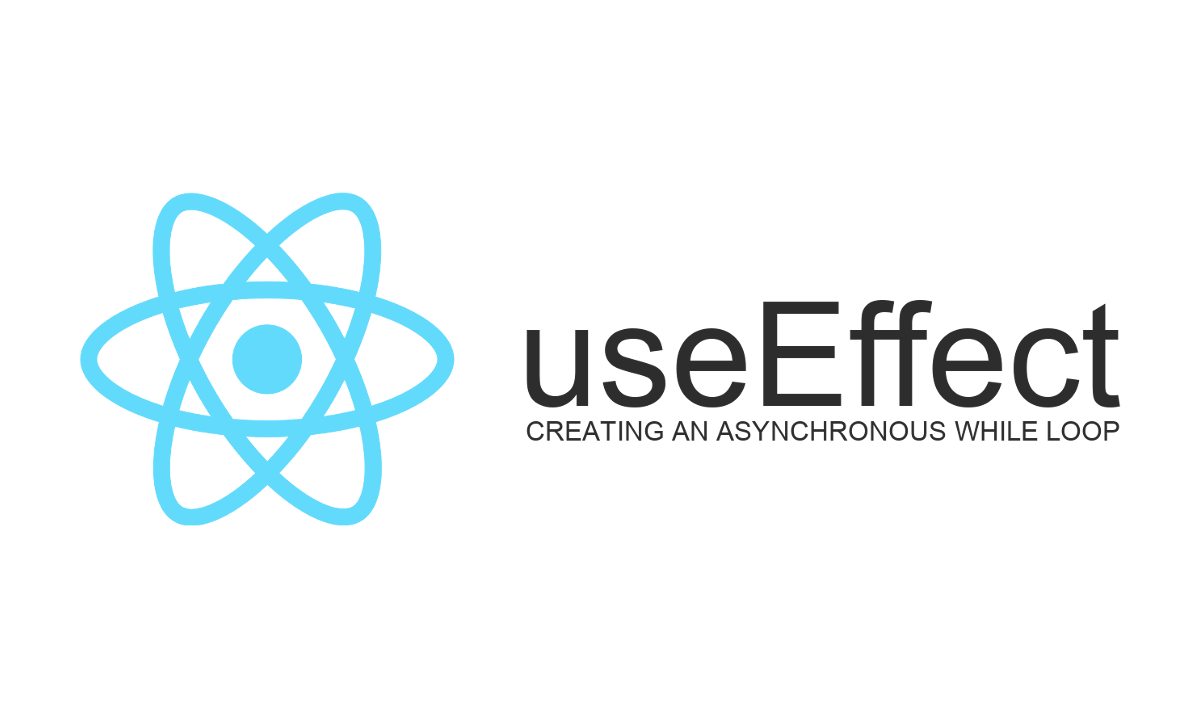 React: Exploit useEffect hook to create an asynchronous while loop