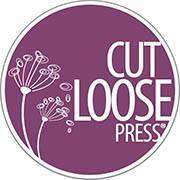 Cut Loose Press