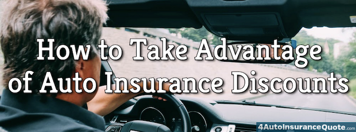 How to Take Advantage of Auto Insurance Discounts