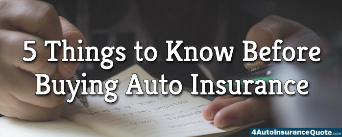 five things to know before buying auto insurance