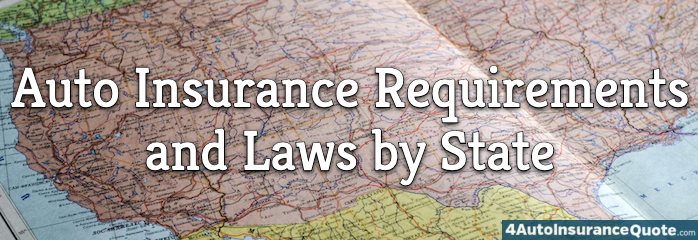Auto Insurance Requirements and Laws by State