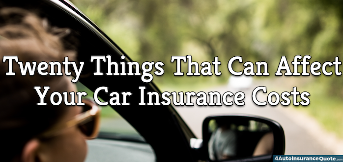 twenty things that affect your auto insurance rates