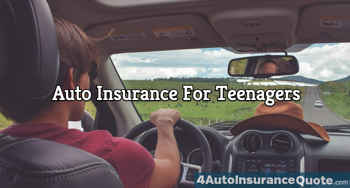 auto insurance for teenagers