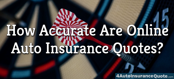 how accurate are online auto insurance quotes