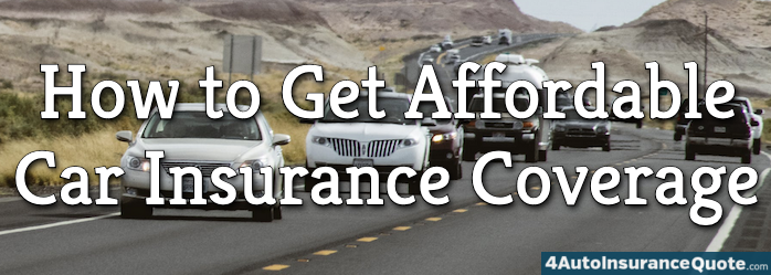 how to get affordable car insurance coverage