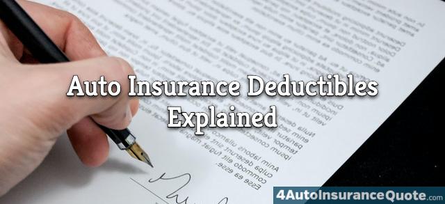 auto insurance deductibles explained