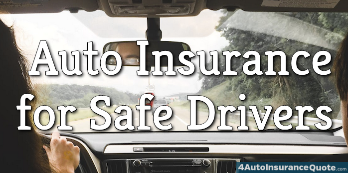 auto insurance for safe drivers