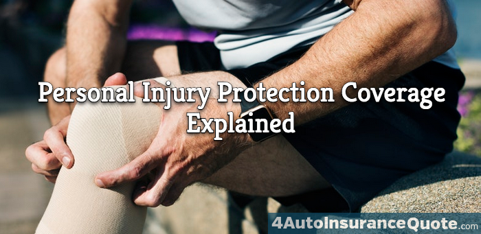 personal injury protection coverage