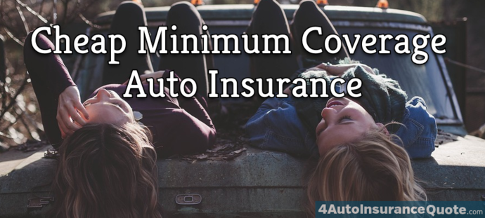cheap minimum coverage auto insurance