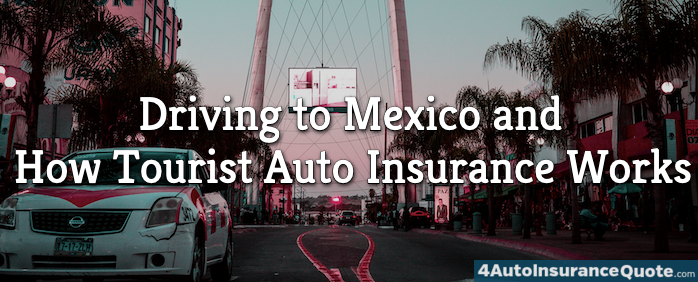 auto insurance for driving to mexico