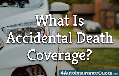 what is accidental death coverage?