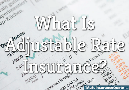 adjustable rate insurance