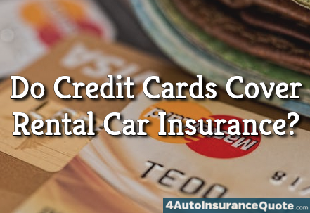 do credit cards cover rental car insurance
