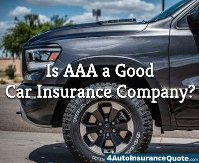 is AAA a good car insurance company?