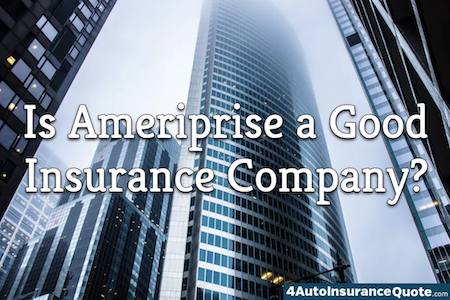 is ameriprise a good insurance company?