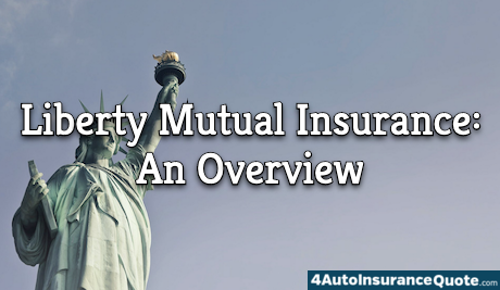 liberty mutual insurance overview