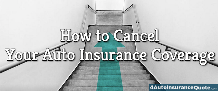Canceling Your Auto Insurance Coverage