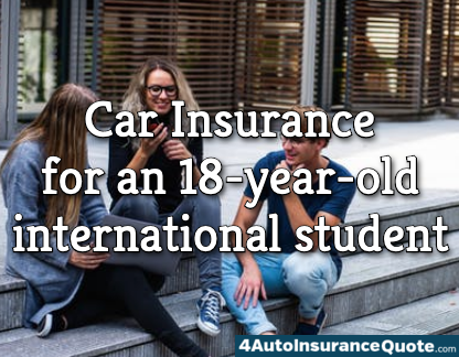 car insurance for 18 year old international student