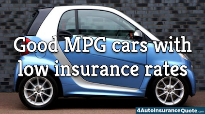 good mpg car with low insurance rates