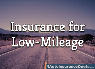 insurance for low mileage