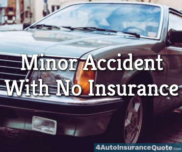 minor car accident no insurance
