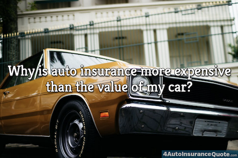 auto insurance more expensive than value of car