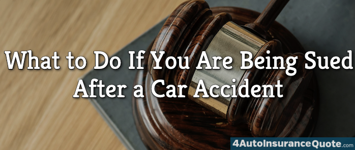 What to Do If You Are Being Sued After a Car Accident
