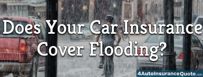 flooding and car insurance coverage