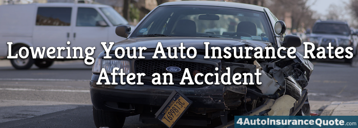 lowering your auto insurance rates after an accident