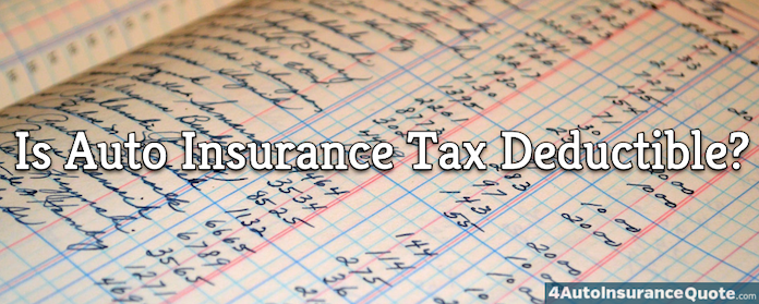 is auto insurance tax deductible?