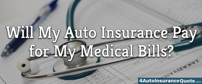 auto insurance pays for medical bills