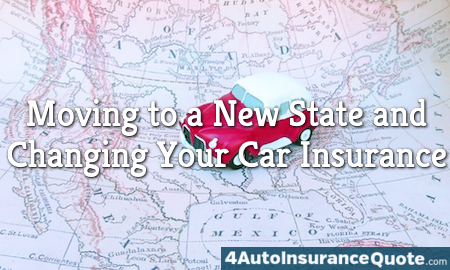 moving to a new state and updating your auto insurance