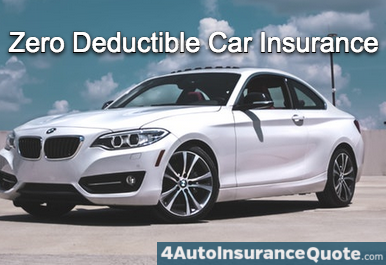 zero deductible auto insurance