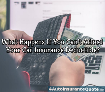 can't afford car insurance deductible