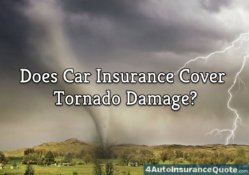 car insurance cover tornado damage