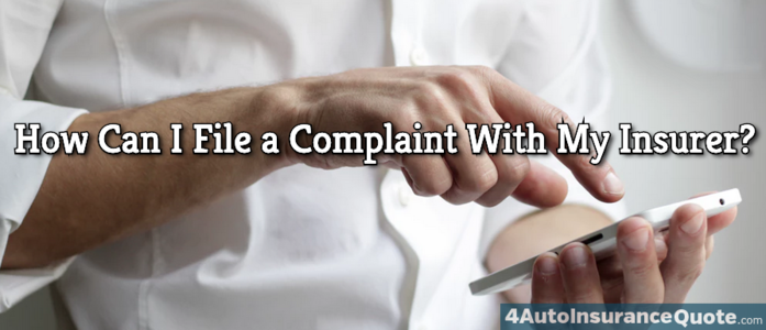 how can i file a complaint with insurer