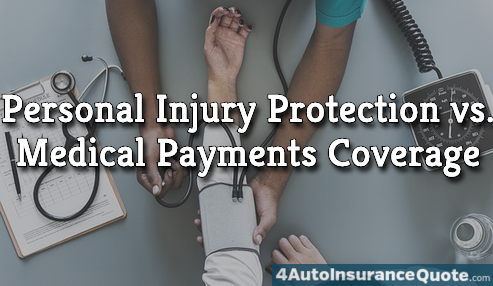 personal injury protection vs medical payments coverage