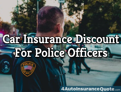 car insurance discount for police