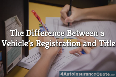 Difference Between a Vehicle's Registration and Title